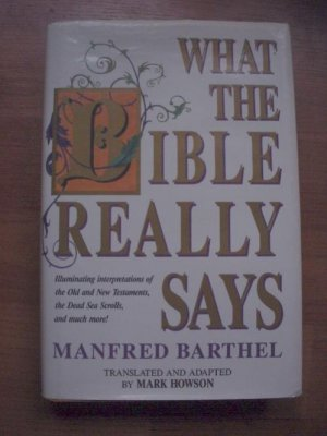 What The Bible Really Says-SALE