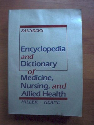 Encyclopedia and Dictionary of Medicine and Nursing-Allied Health