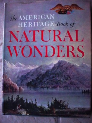 The American Heritage Book of Natural Wonders-SALE