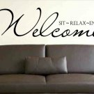 wall decal Welcome sit relax enjoy entryway wall decor