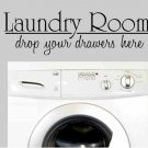 Laundry Room wall quote decal wall decor graphic