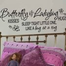 wall quote decal butterfly kisses and ladybug hugs sleep tight little one like a bug in a rug