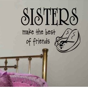 wall quote decal Sisters make the best of friends with flip flops