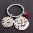 For this child I have Prayed,Rainbow Babies, New Baby, New Mom,New Dad Key Chain