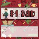 Father's Day Standard Candy Bar Wrapper ~ #1 Dad Fishing