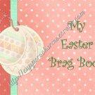 "Brag Book 5"" X 7"" Size ~ Easter Theme"