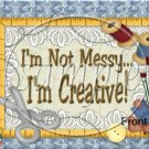 I'm Not Messy, I'm Creative Gallon Can Set