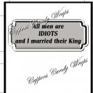 All Men Are Idiots......... ~ Candy Bar Wrapper