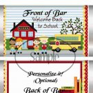 It's That Time Again (Back to School) ~ School Days Educational  Standard Candy Bar Wrapper