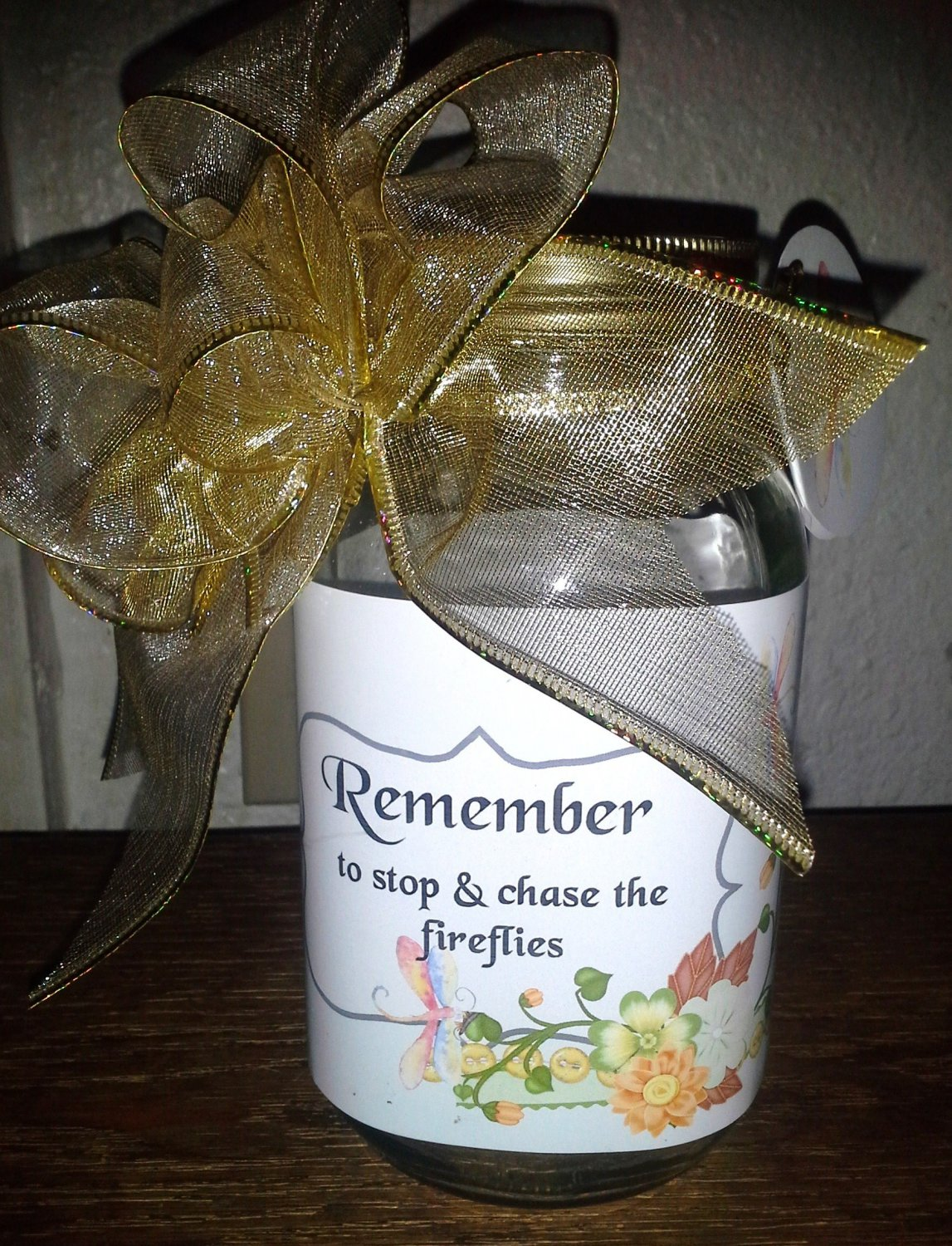 Remember To Stop And Chase the Fireflies ~ Pint Glass Jar Set