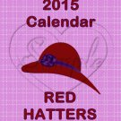 Red Hatters  ~ 12 Month CD Case Calendar 2017