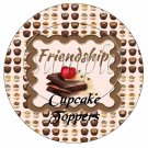 Friends With Chocolate ~  Cupcake Pick & Toppers ~ Set of 1 Dozen