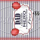 Dad Boys Hero Girls First Love ~ Father's Day ~ MINI Candy Bar Wrappers