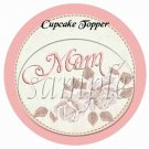 Mom Pink ~ Mother's Day ~ Cupcake Toppers ~ Set of 1 Dozen