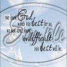 "God Wants His Best For Us  ~ Sympathy  ~ Vertical  ~ 6"" X 8"" Foil Pan Lid Cover"