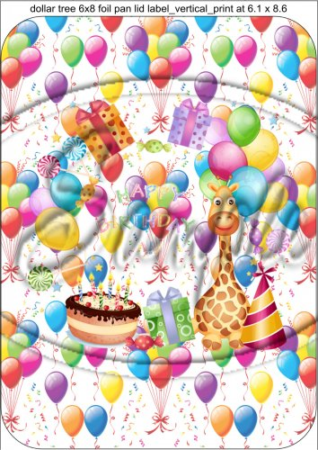 Happy Birthday Balloons 1 Vertical 6 X 8 Foil Pan Lid Cover