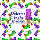 """Welcome To The Circus ~ Horizontal  ~ 6"""" X 8"""" Foil Pan Lid Cover"""