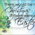 "No Christmas, No Easter #1 ~ Horizontal  ~ 6"" X 8"" Foil Pan Lid Cover"