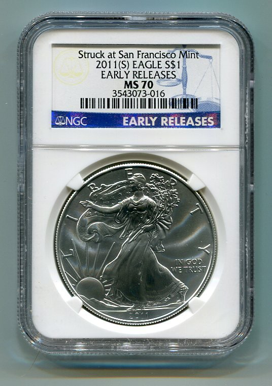 2011(S) AMERICAN SILVER EAGLE NGC MS70 SAN FRANCISCO MINT LABEL EARLY RELEASE