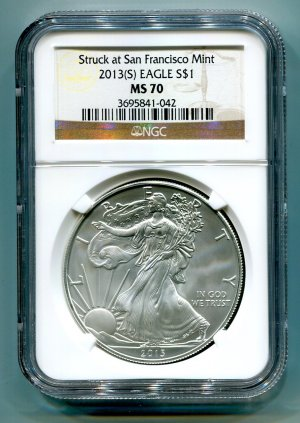 2013(S) SILVER EAGLE NGC MS 70 STRUCK AT SAN FRANCISCO MINT BROWN / GOLD LABEL