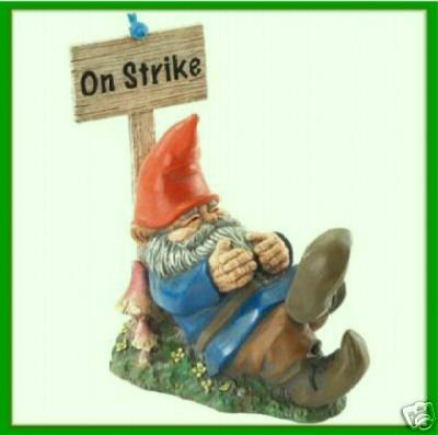 "Garden Gnome ""On Strike"" For Summer Yard Art Good Luck Cures Warts haha"