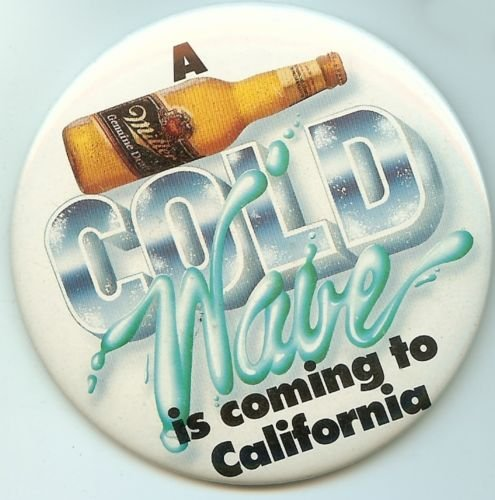 Miller's A Cold Wave Is Coming Pin