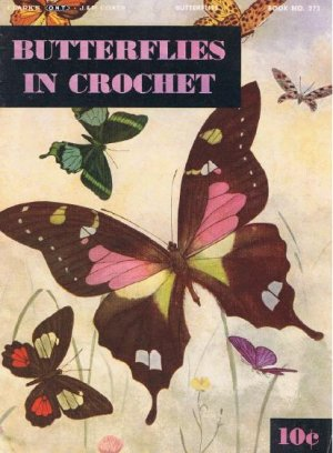 Vintage Thread Pdf Patterns 272 Butterfly Crochet Book J&P/COATS/CLARK