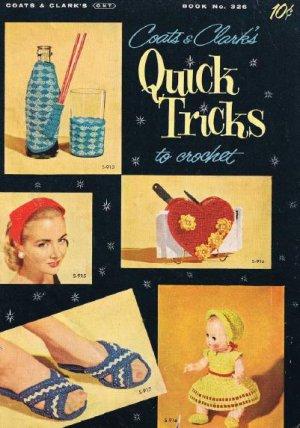 326 Pattern Quick Tricks Vintage Crochet Book