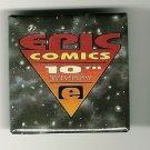 1992 10th Year Anniversary of Epic Comic Books Pinback Button