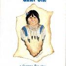 Quiet One : Rae Clark (K-3; NATIVE AMERICAN, Hardcover, 1992)