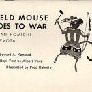 Field Mouse Goes to War : Edward Kennard ( BILINGUAL HOPI/ENGLISH, Vintage Paperback, 1977)