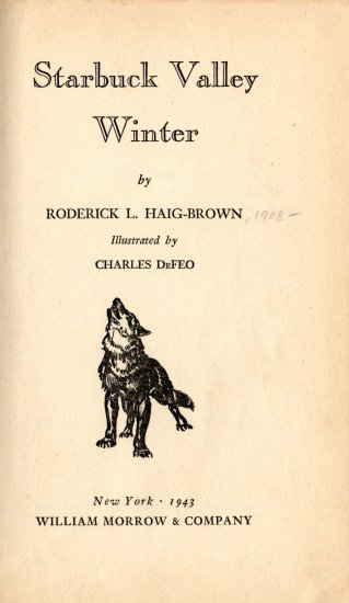 Starbuck Valley Winter; Roderick L Haig-Brown (HC, 1943)