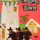 The Singing Town (HC 1959 FIRST ENGLISH ED--GB; Scandanavian Nonense Fable) FREE SHIPPING