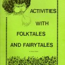 Activities with Folktales and Fairytales; Nancy Polette (SC 1979) HOMESCHOOL TEACHERS Literature