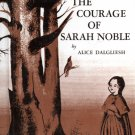 The Courage of Sarah Noble; Alice Dalgliesh (HC Perma-bound 1986) CLASSIC CHILDRENS LITERATURE