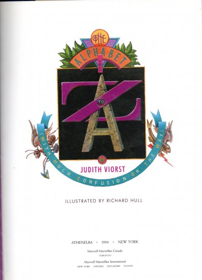 The Alphabet from Z to A (With Much Confusion On the Way); Judith Viorst GRADE 2-5+ ALL AGES!