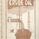 Crude Oil: Mental Lubrication: 43 poems by Willard A Day, 1958