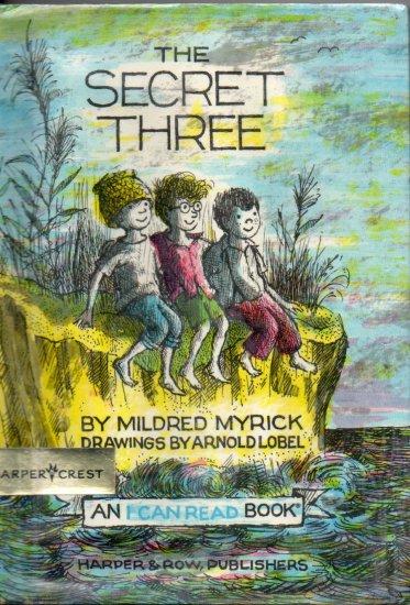 The Secret Three by Mildred Myrick; 1963