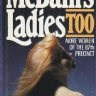 McBain's Ladies Too (The 87th Precinct Novels)Hardcover by Ed McBain