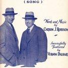 My blue ridge mountain home Carson J Robison Vernon Dalhart sheet music