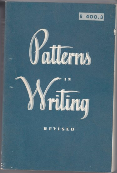 E 400.3 Patterns in writing revised Robert Doremus Edgar Lacy