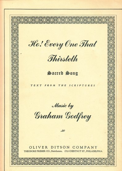 Ho Everyone that thirsteth Sacred Song Graham Godfrey music sheet