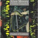 Alan Moore & Eddie Campbell Snakes & Ladders