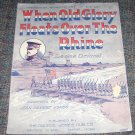 When Old Glory Floats Over The Rhine Music Leone Driscol dedicated to Gen Pershing