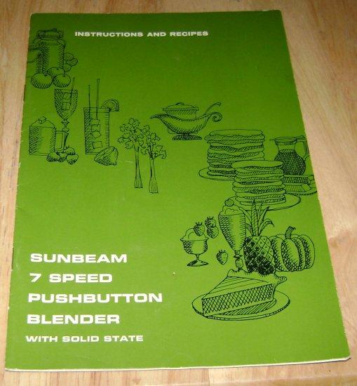 Sunbeam 7 speed pushbutton blender Instructions & Recipes 1969
