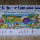 The Ultimate Lunchbox Book Larry Zisman