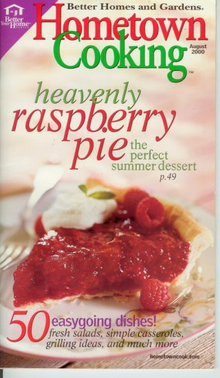 Better homes & gardens Hometown Cooking cookbook Aug 2000 feat rasberry dessert pie