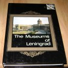 Museums of Leningrad Guide Victor Mushtukov Hardcover 1980