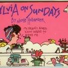 Sylvia on Sunday Nicole Hollander PB