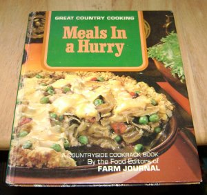Farm Journal meals in a hurry cookbook 1971 HC